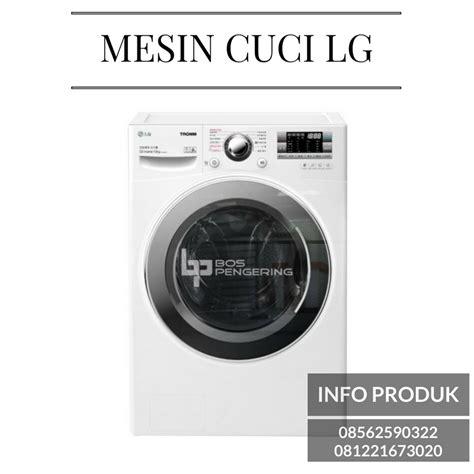 Mesin Cuci Lg Untuk Laundry mesin cuci laundry mesin pengering laundry
