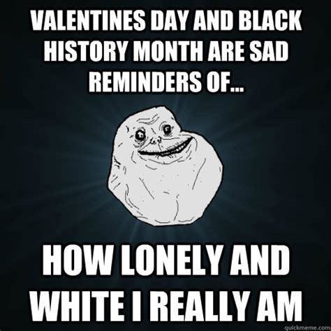 black history valentines day valentines day and black history month are sad reminders