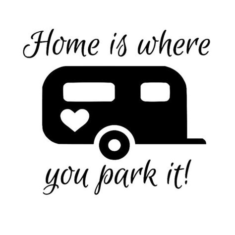 home is where you park it vinyl decals by scrapshackmetal