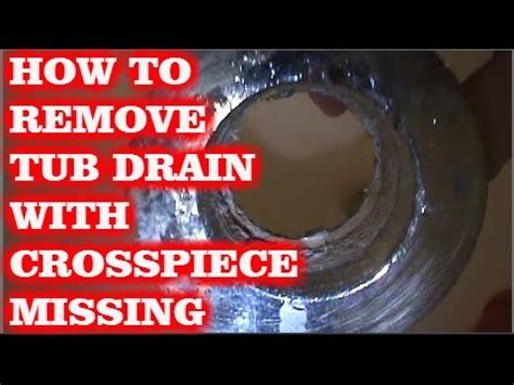 how to undo a bathtub drain how to remove tub drain w broken cross members youtube