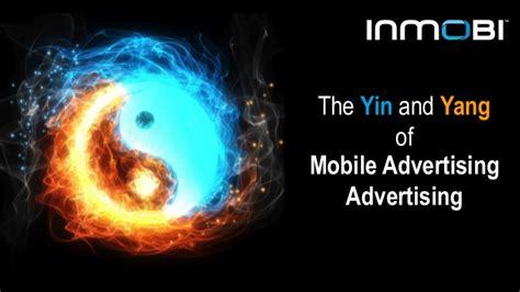 yin yang mobile theme the yin and yang of mobile advertising