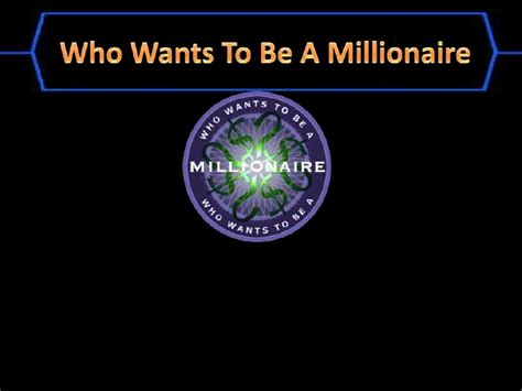 Who Wants To Be A Millionaire Ppt Template who wants to be a millionaire template