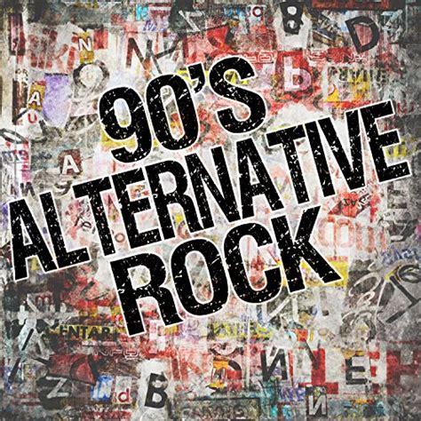 alternative rock best songs 90 s alternative rock songs best alternative