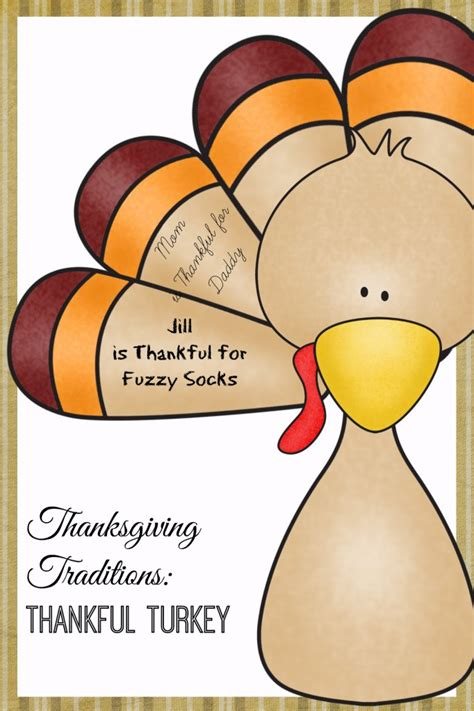 thankful turkey craft template thanksgiving family traditions only curiosity