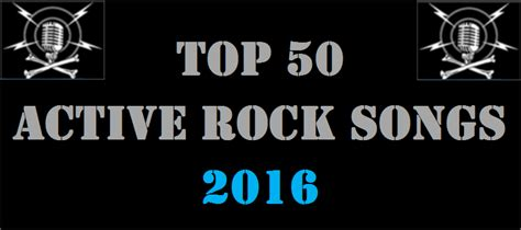 song of 2016 top 50 active rock songs of 2016 by spins rock