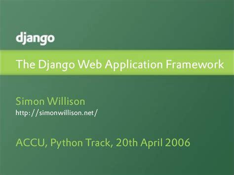 django tutorial for beginners ppt the django web application framework