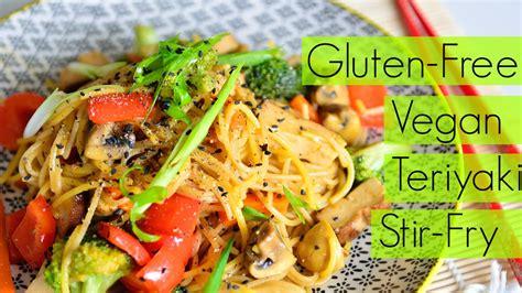 healthy and easy vegetarian recipes healthy vegan gluten free teriyaki noodles vegetables