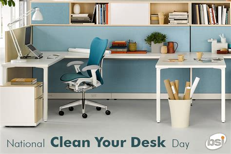 National Clean Your Room Day by National Clean Your Desk Day Bsi