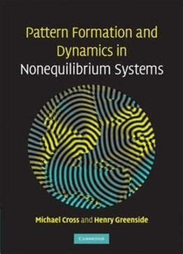 pattern formation far from equilibrium pattern formation and dynamics in nonequilibrium systems