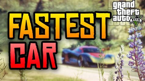 wann kommt gta 5 für xbox one gta 5 new fastest car in the gta 5 ps4