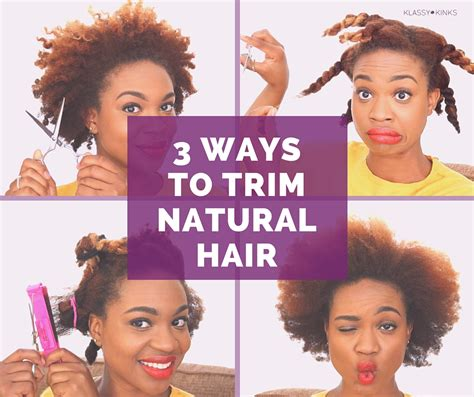 how to trim short hair yourself 3 ways to trim natural hair by yourself klassy kinks