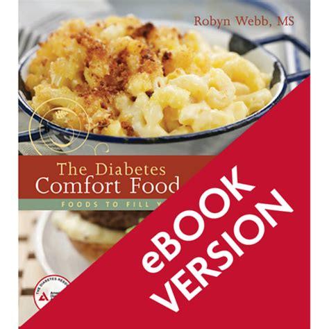 comfort food cookbook ada diabetes comfort food cookbook epub