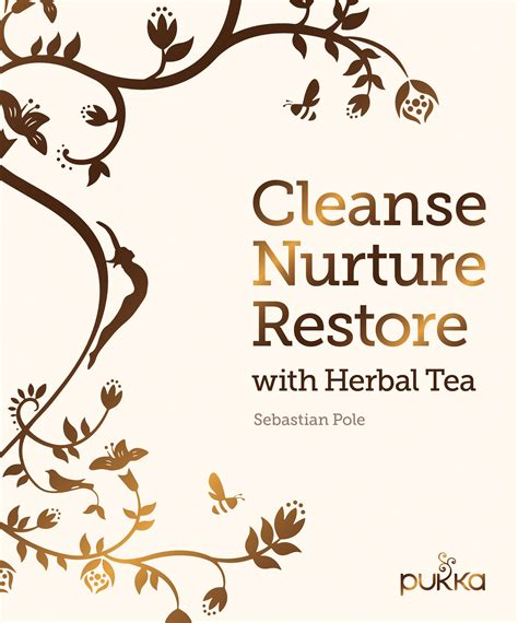 Restore Detox Recipes by Cleanse Nurture Restore With Herbal Tea
