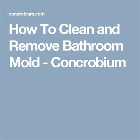 how to clean mildew in bathroom 1000 ideas about bathroom mold on pinterest mold in