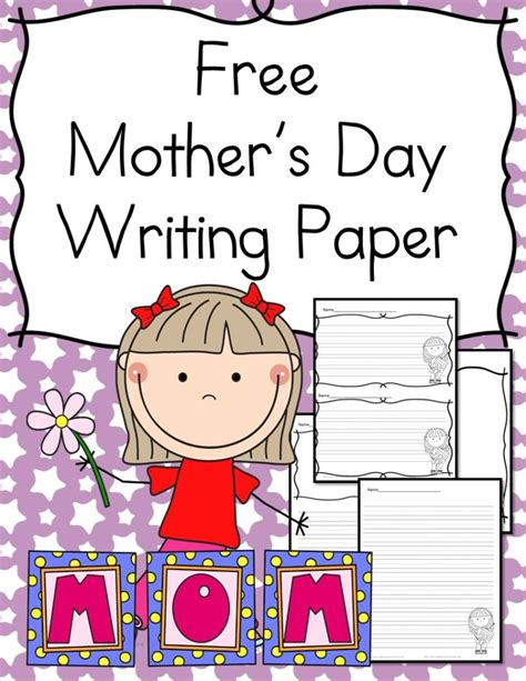 printable writing paper for mother s day the best of teacher entrepreneurs iii mother s day