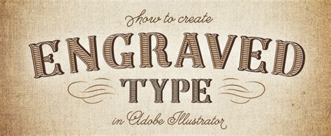 tutorial engraving illustrator how to create engraved type in illustrator creative