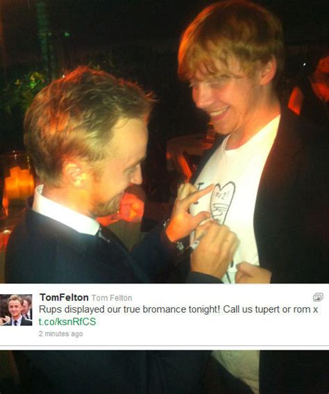 Ramsays Seeing Tom Not So Much by Tom Felton S Quotes And Not Much Sualci Quotes