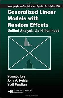 statistical modelling of survival data with random effects h likelihood approach statistics for biology and health books generalized linear models with random effects unified