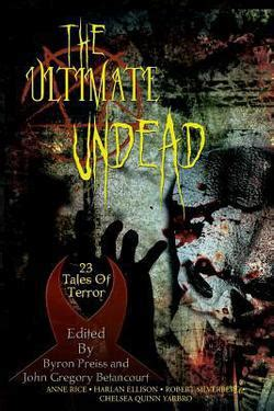 Ultimate Gift Card Balance - the ultimate undead by anne rice byron preiss john gregory betancourt paperback