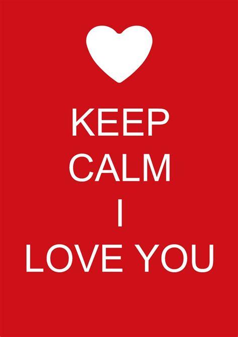 keep kalm calm if you keep calm i love you keep calm pinterest