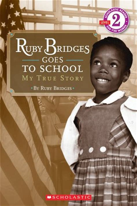 ruby bridges picture book ruby bridges goes to school my true story scholastic
