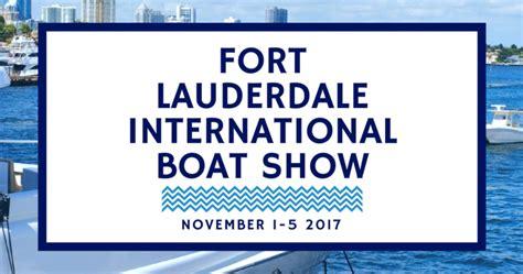 fort lauderdale international boat show 2017 tickets your guide to the fort lauderdale boat show 2017