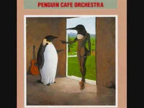 penguin cafe perpetuum mobile penguin cafe orchestra perpetuum mobile gabe feathers