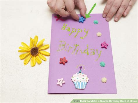 how to make different greeting cards 4 ways to make a simple birthday card at home wikihow