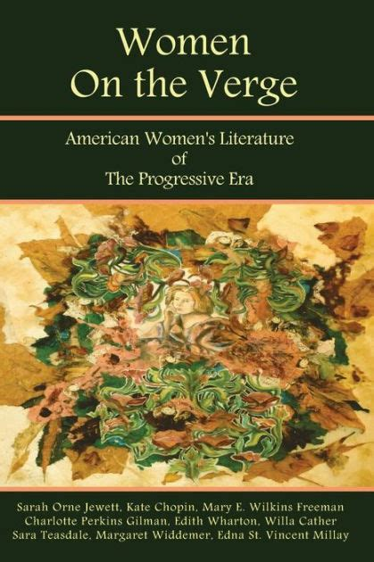 libro on the verge of women on the verge american women s literature of the progressive era short fiction poetry