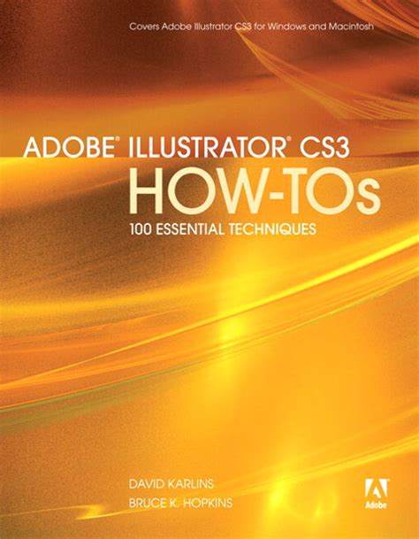 Adobe Illustrator Cs3 How Tos 100 Essential Techniques