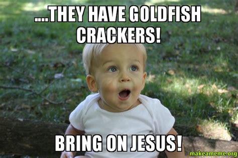 Cracker Memes - crackers meme