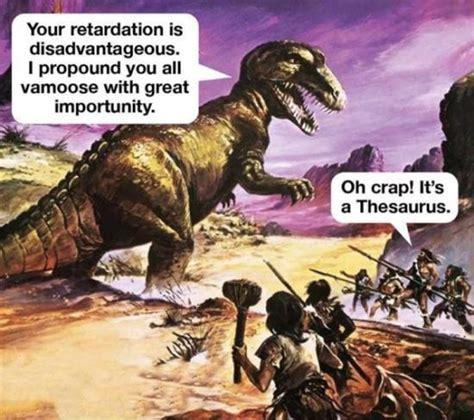 Meme Thesaurus - today s funny photos 12 5 17