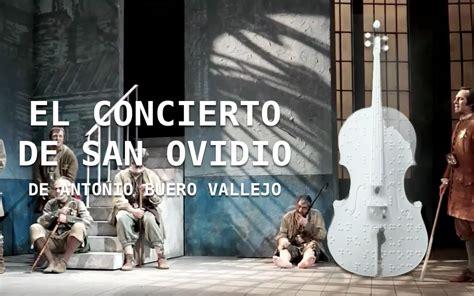 el concierto de san 8470390597 el concierto de san ovidio dirigido por mario gas audemac