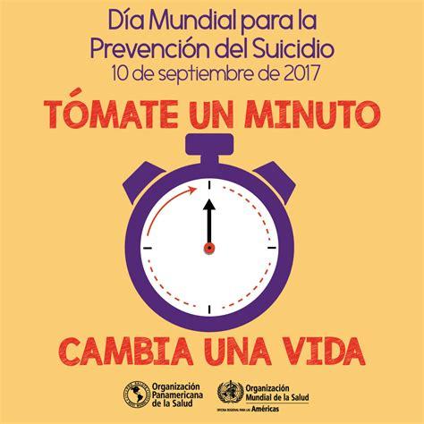 imagenes de la vida cambia ops oms d 237 a mundial para la prevenci 243 n del suicidio 2017
