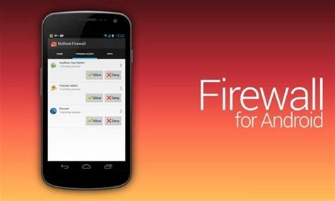 best firewall android top 20 benefits for rooting android phone