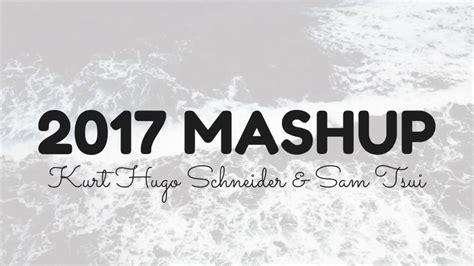 mashup lyrics khs sam tsui 2017 mashup lyrics