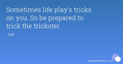 tricksters and the trickster god tricked by the light sometimes life play s tricks on you so be prepared to