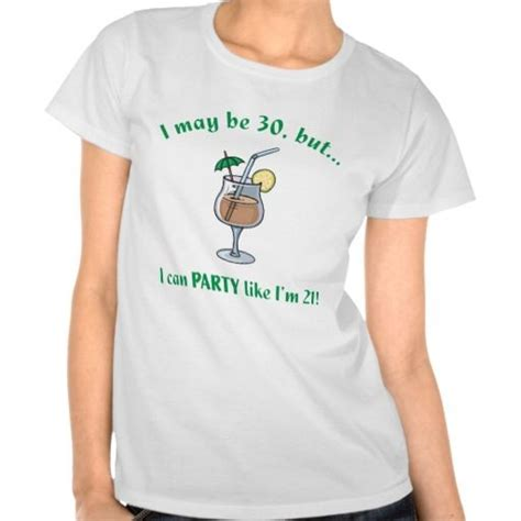 T Shirt Says 21 10 images about embroidery on 30th birthday