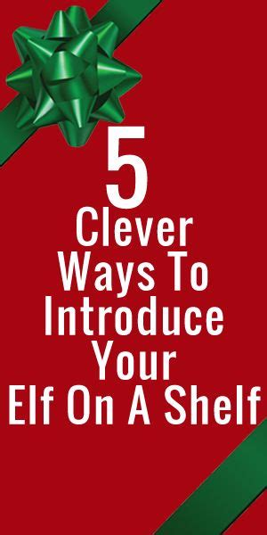 Introducing On The Shelf by Five Clever Ways To Introduce Your On The Shelf