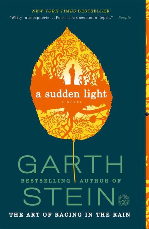 A Sudden Light A Novel a sudden light book by garth stein official publisher