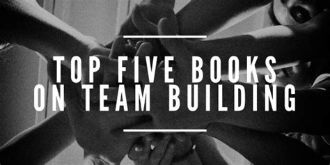 Team Building Mba Books by Top Five Books On Team Building V3 Church Planting Movement