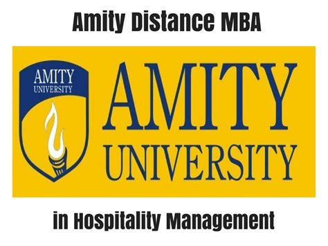 Hospitality Mba by Amity Distance Mba In Hospitality Management Distance