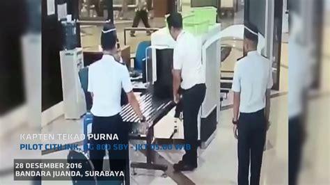 citilink bandara juanda pilot citilink diduga mabuk saat masuk bandara juanda
