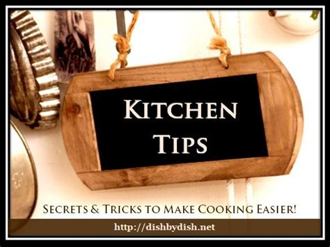 kitchen tips kitchen tips dish by dish