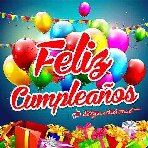 imagenes de cumpleaños orlando tarjetas alusivas de cumplea 241 os para desear feliz cumplea 241