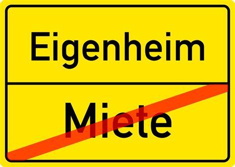 Nebenkosten Eigenheim by Miete Versus Eigenheim Nicht Nur Eine Einstellungssache