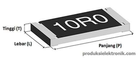 ukuran resistor smd bentuk dan ukuran standar chip resistor smd resistor manajemen produksi elektronika