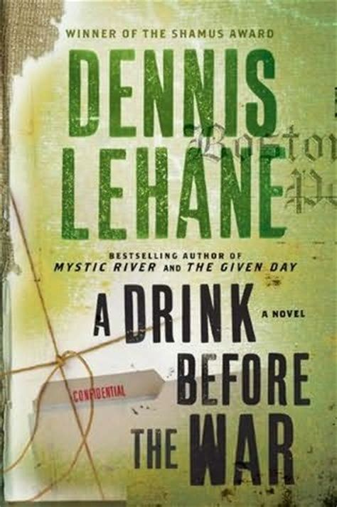 a drink before the a drink before the war kenzie and gennaro book 1 by