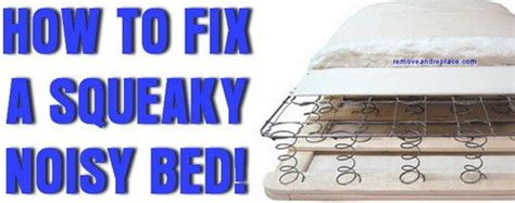 how to fix a creaky bed how to stop a squeaky box spring mattress