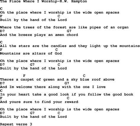 A Place Gospel Lyrics Country Southern And Bluegrass Gospel Song The Place Where I Worship R W Hton Lyrics With Chords